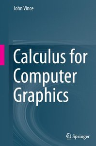 Calculus for Computer Graphics
