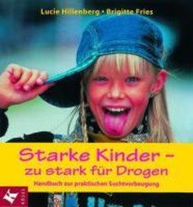 Starke Kinder: zu stark für Drogen