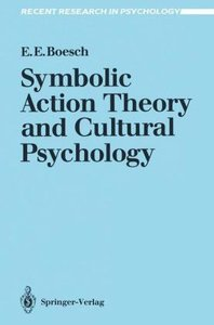 Symbolic Action Theory and Cultural Psychology