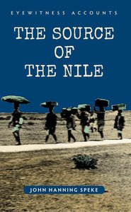Eyewitness Accounts the Source of the Nile