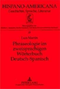 Phraseologie im zweisprachigen Wörterbuch Deutsch-Spanisch