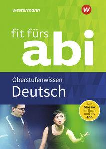 Fit fürs Abi 2018 - Deutsch Oberstufenwissen