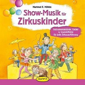 Show-Musik für Zirkuskinder