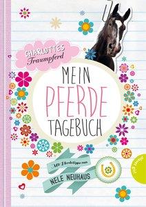 Charlottes Traumpferd - Mein Pferde-Tagebuch.