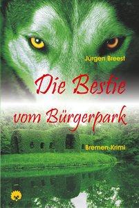 Die Bestie vom Bürgerpark
