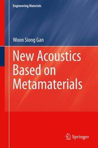 New Acoustics Based on Metamaterials