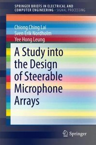 Design of Steerable Microphone Arrays