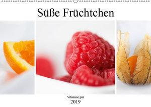 Süße Früchtchen - Vitamine pur (Wandkalender 2019 DIN A2 quer)