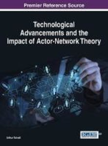 Technological Advancements and the Impact of Actor-Network Theor