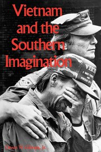 Vietnam and the Southern Imagination