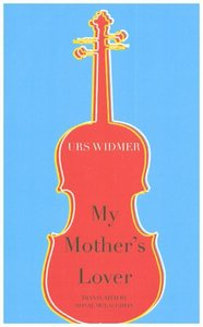 My Mother\'s Lover