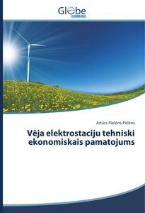 Veja elektrostaciju tehniski ekonomiskais pamatojums