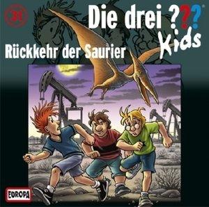 Die drei ??? Kids 31. Rückkehr der Saurier (drei Fragezeichen)