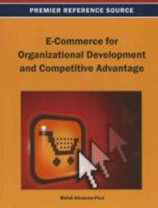 E-Commerce for Organizational Development and Competitive Advant