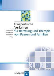 Diagnostische Verfahren für Beratung und Therapie von Paaren und