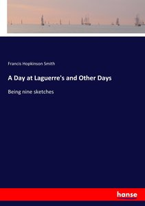 A Day at Laguerre\'s and Other Days