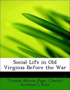 Social Life in Old Virginia Before the War