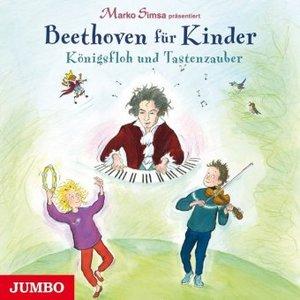 Marko Simsa präsentiert: Beethoven für Kinder. Königsfloh und Ta