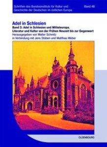 Adel in Schlesien und Mitteleuropa