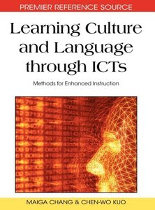 Learning Culture and Language Through ICTs: Methods for Enhanced