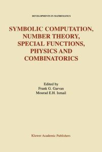 Symbolic Computation, Number Theory, Special Functions, Physics