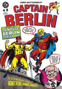 Jörg Buttgereits Captain Berlin. Bd.6