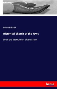 Historical Sketch of the Jews