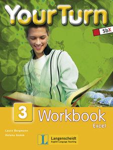 Your Turn 3. 7. Schulstufe. Workbook Excel