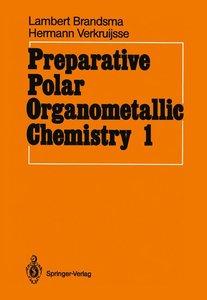 Preparative Polar Organometallic Chemistry