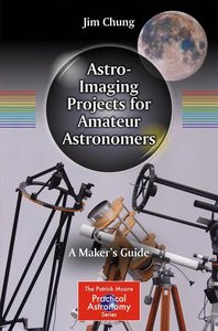 Astro-Imaging Projects for Amateur Astronomers