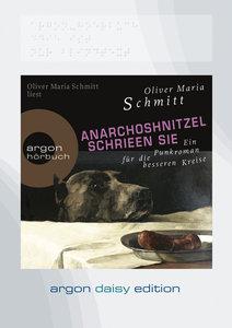 AnarchoShnitzel schrieen sie (DAISY Edition)