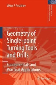 Geometry of Single-point Turning Tools and Drills