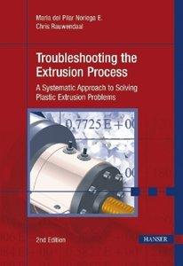 Troubleshooting the Extrusion Process