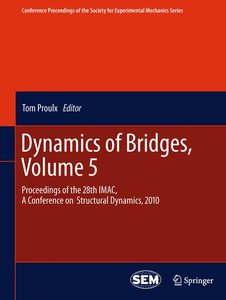 Dynamics of Bridges, Volume 5