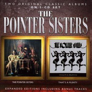 The Pointer Sisters/That\'s A Plenty