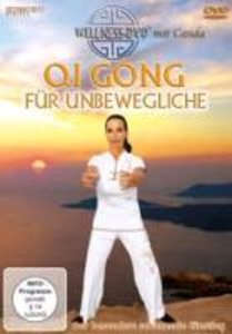 Qi Gong für Unbewegliche - Der sanfte Einstieg