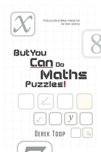 But You Can Do Maths Puzzles!