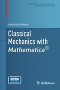 Classical Mechanics with Mathematica®