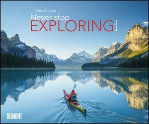 Never stop exploring 2019 - Outdoor-Extremsport-Fotografie