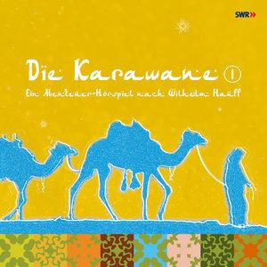 Die Karawane. Tl.1, 2 Audio-CDs