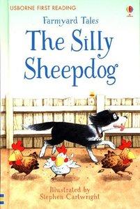First Reading Farmyard Tales: The Silly Sheepdog