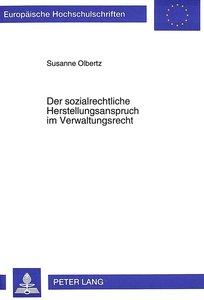Der sozialrechtliche Herstellungsanspruch im Verwaltungsrecht