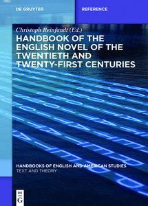 Handbook of the English Novel of the Twentieth and Twenty-First