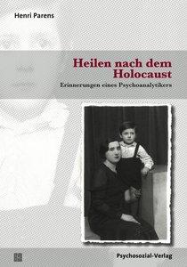 Heilen nach dem Holocaust