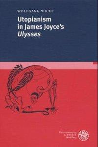 "Utopianism in James Joyce's ""Ulysses"""