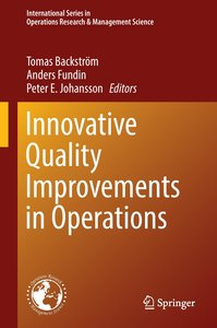 Innovative Quality Improvement in Operations