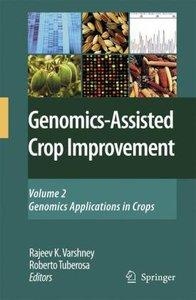 Genomics-Assisted Crop Improvement Volume 2