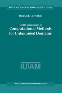 IUTAM Symposium on Computational Methods for Unbounded Domains