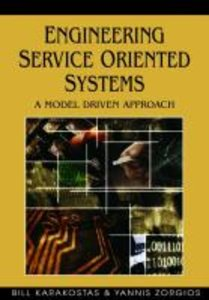 Engineering Service Oriented Systems: A Model Driven Approach