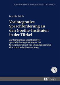 Vorintegrative Sprachförderung an den Goethe-Instituten in der T